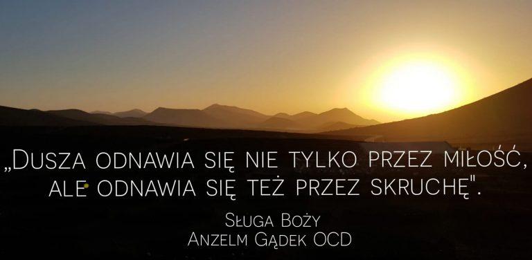 Myśli Sługi Bożego Anzelma Gądka OCD nakwiecień 2019
